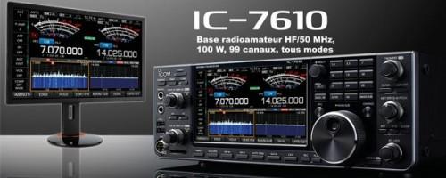 Réservez le nouveau IC-7610 dès maintenant !