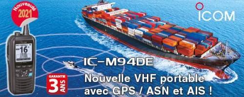 IC-M94DE : Nouvelle VHF marine portable avec GPS, ASN et AIS